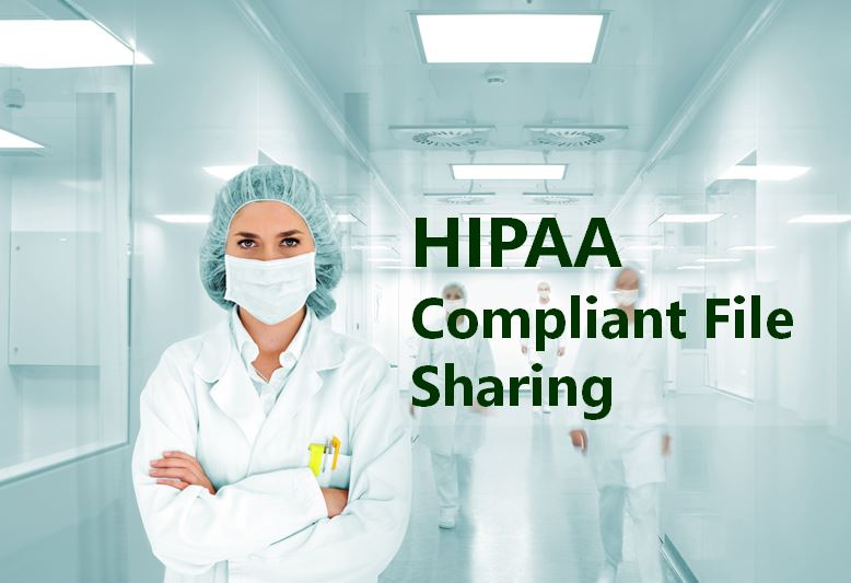 HIPAA Complaint File Sharing